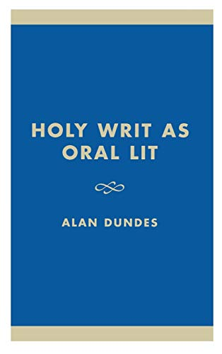 9780847691975: Holy Writ as Oral Lit: The Bible as Folklore