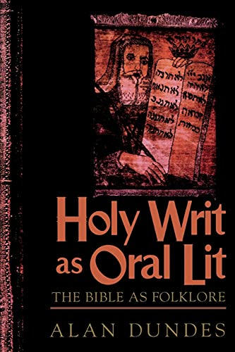 9780847691982: Holy Writ as Oral Lit: The Bible as Folklore