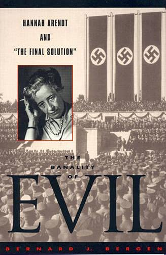 9780847692095: The Banality of Evil: Hannah Arendt and 'The Final Solution'