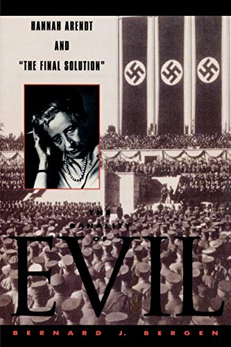9780847692101: The Banality of Evil: Hannah Arendt and 'The Final Solution'