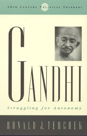 Gandhi : Struggling for Autonomy: Terchek, Ronald J.