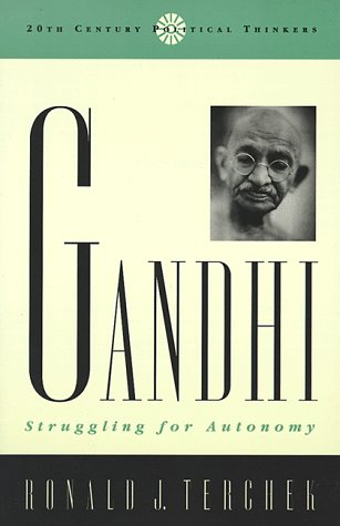 9780847692156: Gandhi: Struggling for Autonomy (20th Century Political Thinkers)