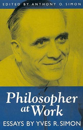 9780847692385: Philosopher at Work