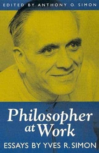 9780847692392: Philosopher at Work