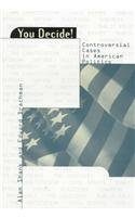9780847692453: You Decide!: Controversial Cases in American Politics