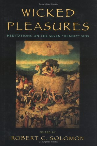 9780847692507: Wicked Pleasures: Meditations on the Seven Deadly Sins