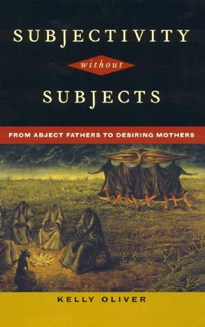 9780847692521: Subjectivity Without Subjects