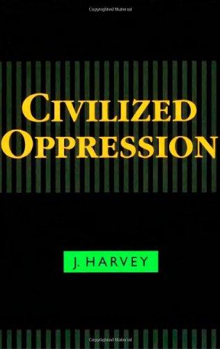 9780847692750: Civilized Oppression
