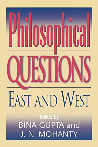 9780847692859: Philosophical Questions: East and West (Philosophy and the Global Context)