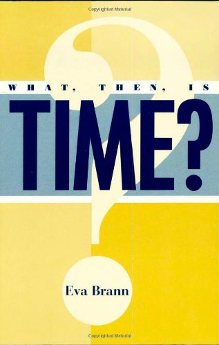 9780847692927: What, Then, Is Time?