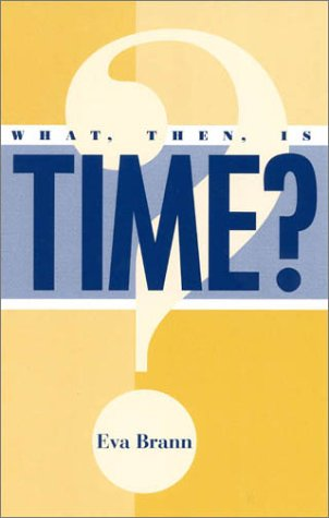 9780847692934: What, Then, Is Time?