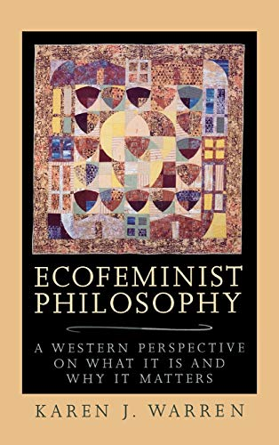 9780847692989: Ecofeminist Philosophy: A Western Perspective on What It Is and Why It Matters (Studies in Social, Political and Legal Philosophy)