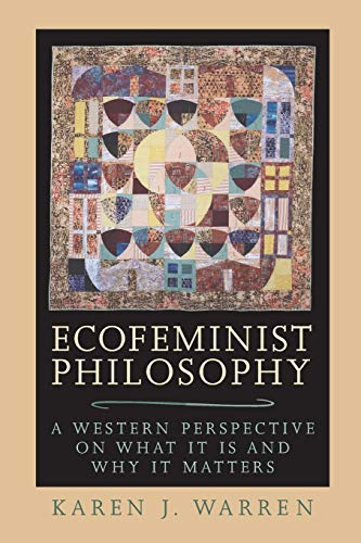 9780847692996: Ecofeminist Philosophy: A Western Perspective on What It Is and Why It Matters (Studies in Social, Political and Legal Philosophy)