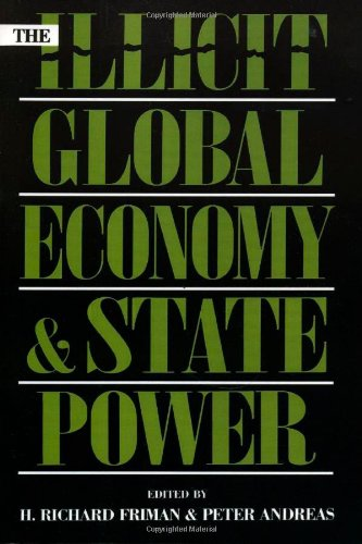 9780847693030: The Illicit Global Economy and State Power