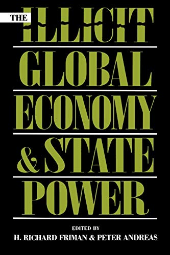 9780847693047: The Illicit Global Economy and State Power