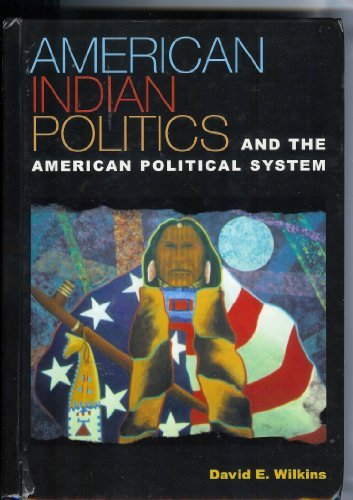9780847693054: American Indian Politics and the American Political System (Spectrum Series: Race and Ethnicity in National and Global Politics)