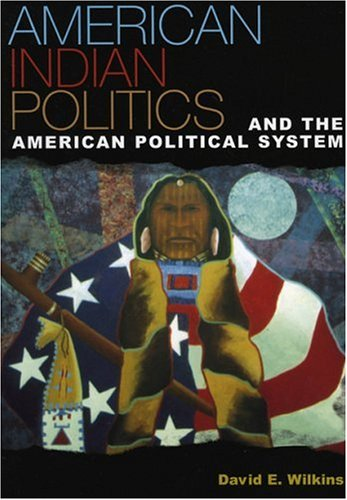 9780847693061: American Indian Politics and the American Political System (Spectrum Series: Race and Ethnicity in National and Global Politics)