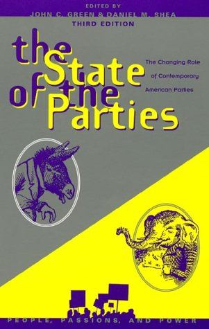 The State of the Parties: Editor-John C. Green;