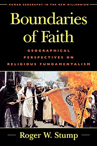 9780847693207: Boundaries of Faith: Geographical Perspectives on Religious Fundamentalism (Human Geography in the Twenty-First Century: Issues and Applications)