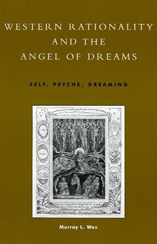 Western Rationality and the Angel of Dreams
