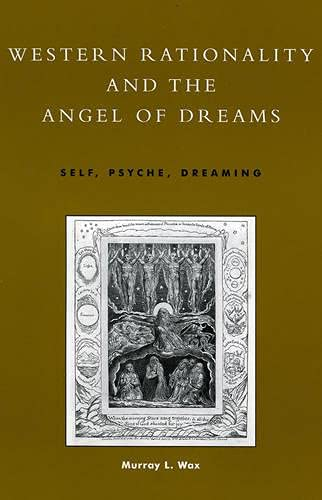 Western Rationality and the Angel of Dreams: Self, Psyche, Dreaming