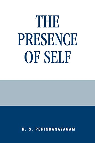 9780847693856: The Presence of Self