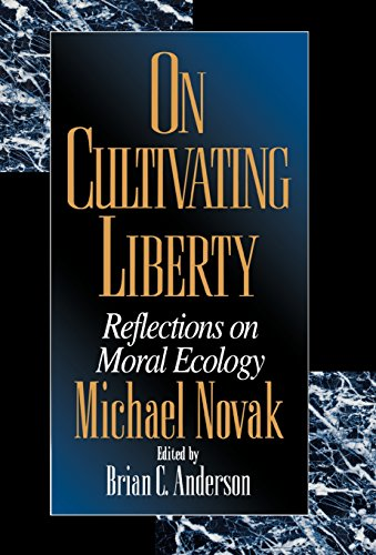 9780847694051: On Cultivating Liberty: Reflections on Moral Ecology