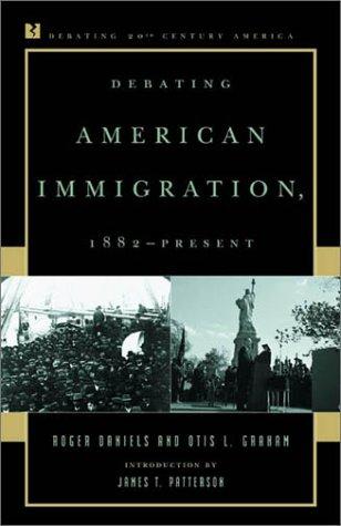 9780847694099: Debating American Immigration, 1882-Present