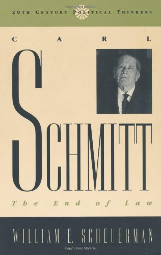 Carl Schmitt: Scheuerman, William E.