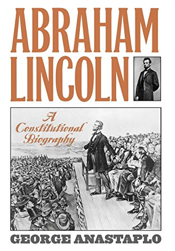 9780847694310: Abraham Lincoln: A Constitutional Biography