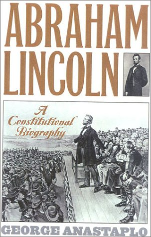 9780847694327: Abraham Lincoln: A Constitutional Biography