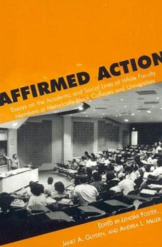 Affirmed Action: Editor-Lenoar Foster; Editor-Janet
