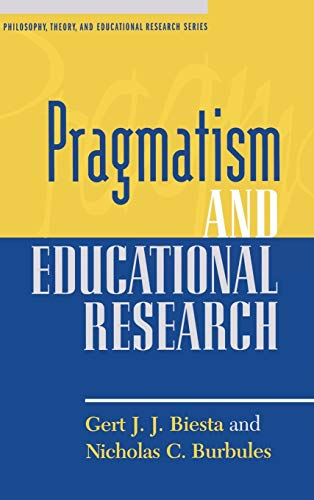 9780847694761: Pragmatism and Educational Research (Philosophy, Theory, and Educational Research)