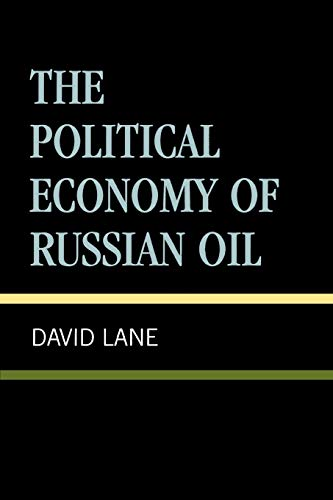 9780847695096: The Political Economy of Russian Oil (Russia & the Former Republics)