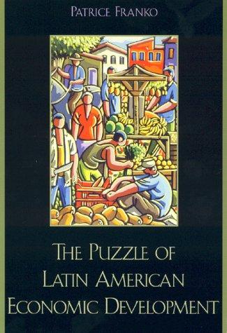 9780847695249: The Puzzle of Latin American Economic Development