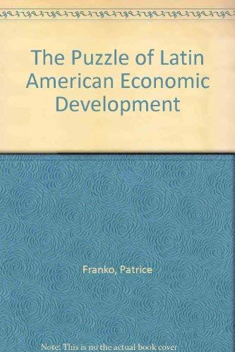 9780847695256: The Puzzle of Latin American Economic Development