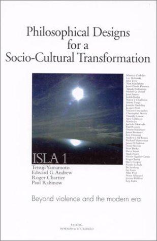 Philosophical Designs for a Socio-Cultural Transformation: Editor-Tetsuji Yamamoto; Contributor-Nezar