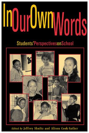 9780847695652: In Our Own Words: StudentsO Perspectives on School
