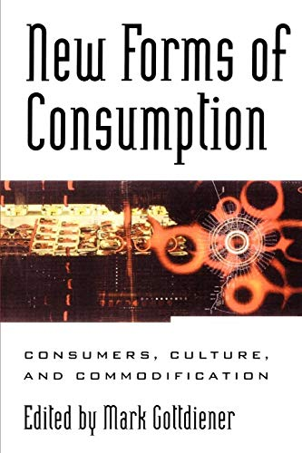 9780847695706: New Forms of Consumption