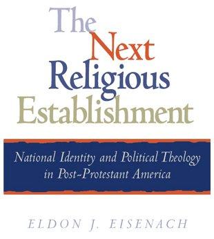 9780847696185: The Next Religious Establishment