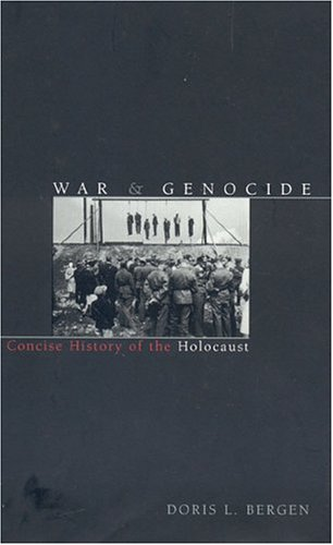 9780847696307: War and Genocide: A Concise History of the Holocaust (Critical Issues in World and International History)
