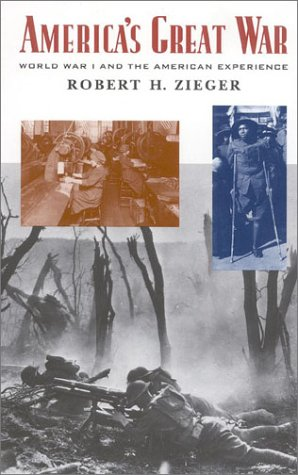 9780847696444: America's Great War: World War I and the American Experience (Critical Issues in American History)