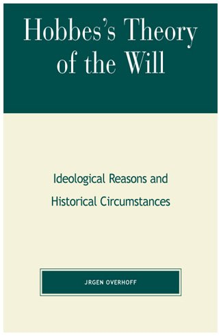 9780847696482: Hobbes's Theory of the Will: Ideological Reasons and Historical Circumstances