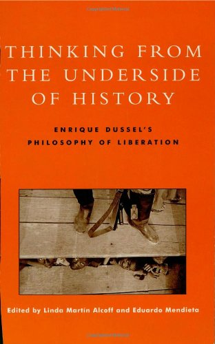 9780847696512: Thinking from the Underside of History