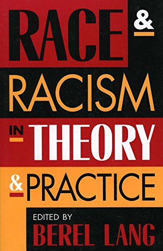 9780847696925: Race and Racism in Theory and Practice