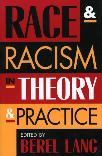 9780847696932: Race and Racism in Theory and Practice