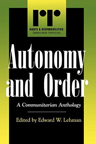 9780847697038: Autonomy and Order. A Communitarian Anthology