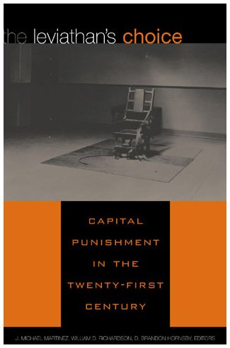 9780847697304: The Leviathan's Choice: Capital Punishment in the Twenty-First Century