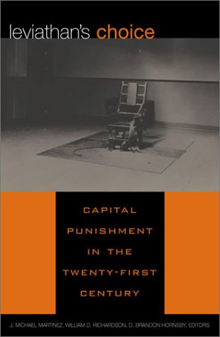 9780847697311: The Leviathan's Choice: Capital Punishment in the Twenty-First Century