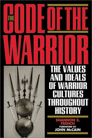 9780847697564: The Code of the Warrior: Exploring Warrior Values Past and Present